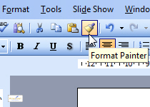 The Format Painter in PowerPoint 2003
