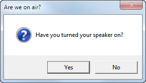 Reminder to turn on speaker